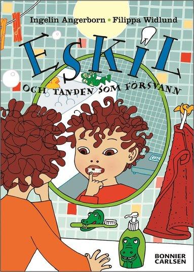 bokomslag Eskil och tanden som försvann