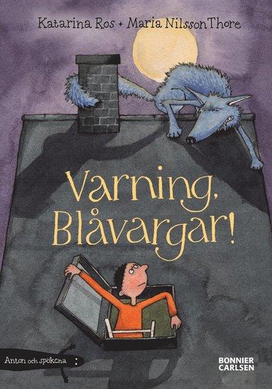 bokomslag Varning, Blåvargar!