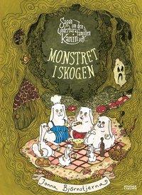 bokomslag Sagan om den underbara familjen Kanin och monstret i skogen