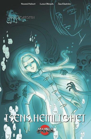 bokomslag Isens hemlighet