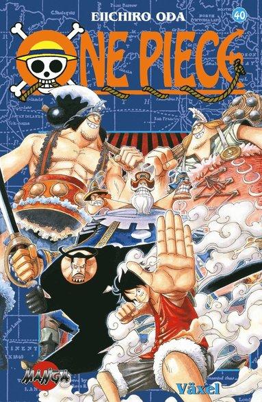 bokomslag One Piece 40 : Växel
