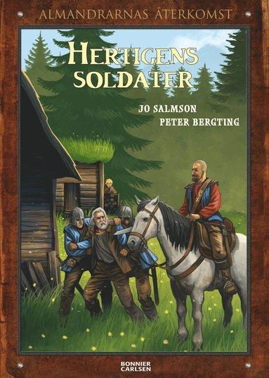bokomslag Hertigens soldater
