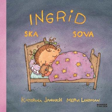 bokomslag Ingrid ska sova