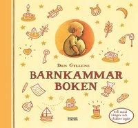 bokomslag Den gyllene barnkammarboken