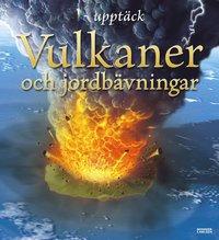 bokomslag Vulkaner och jordbävningar