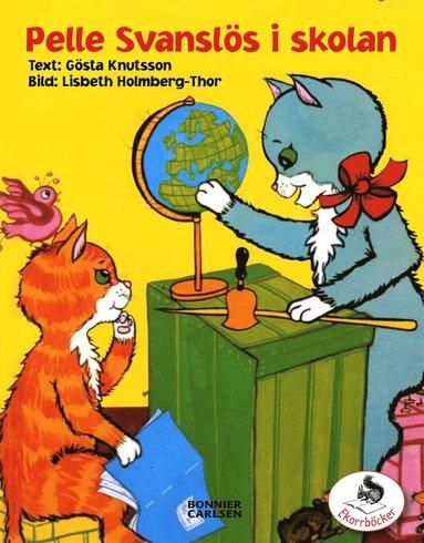 bokomslag Pelle Svanslös i skolan