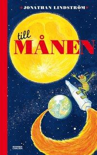 bokomslag Till månen