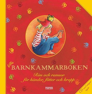 bokomslag Lilla barnkammarboken : rim och ramsor för händer, fötter och kropp