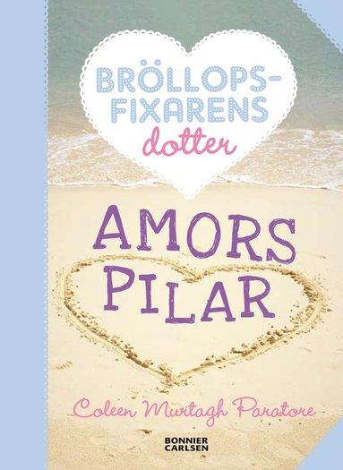 bokomslag Amors pilar