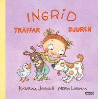 bokomslag Ingrid träffar djuren