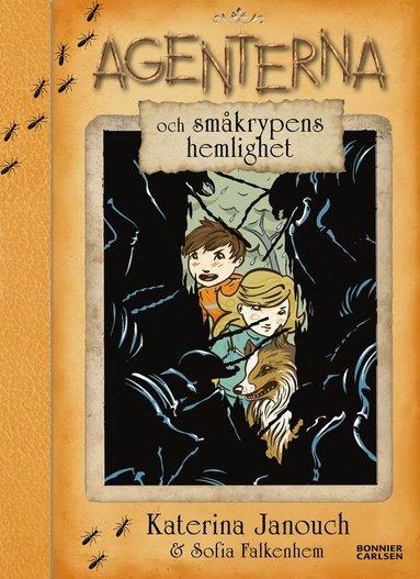 bokomslag Agenterna och småkrypens hemlighet
