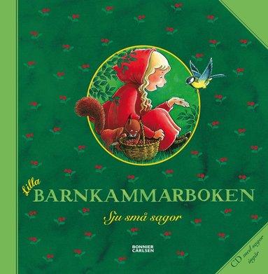 bokomslag Lilla barnkammarboken : Sju små sagor