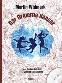 bokomslag Där orgierna dansar