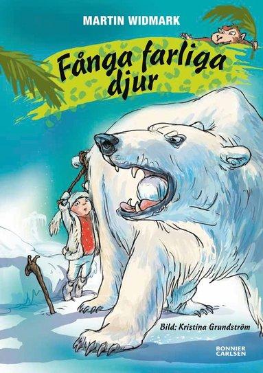 bokomslag Fånga farliga djur