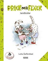 bokomslag Prick och Fläck tandtrollar