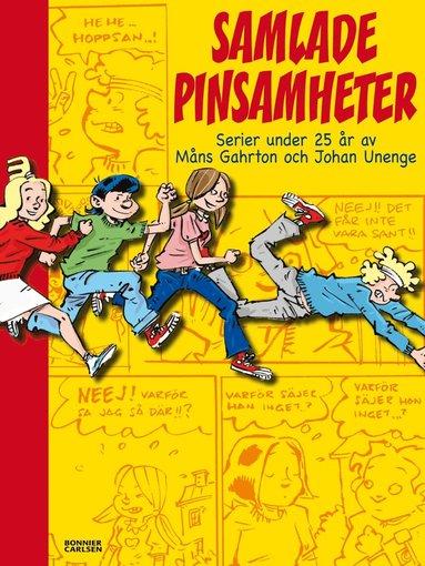 bokomslag Samlade pinsamheter : serier under 25 år av Måns Gahron och Johan Unenge