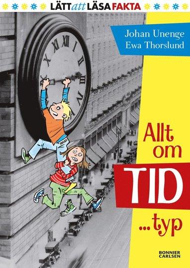 bokomslag Allt om tid ... typ