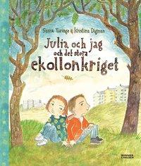 bokomslag Julia och jag och det stora ekollonkriget