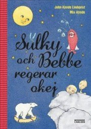 bokomslag Sulky och Bebbe regerar okej