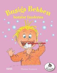 bokomslag Busiga Bebben borstar tänderna