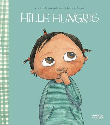 bokomslag Hille hungrig