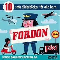 bokomslag Fordon : 10 små bilderböcker för alla barn