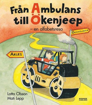 bokomslag Från ambulans till ökenjeep : en alfabetsresa