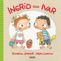 bokomslag Ingrid och Ivar