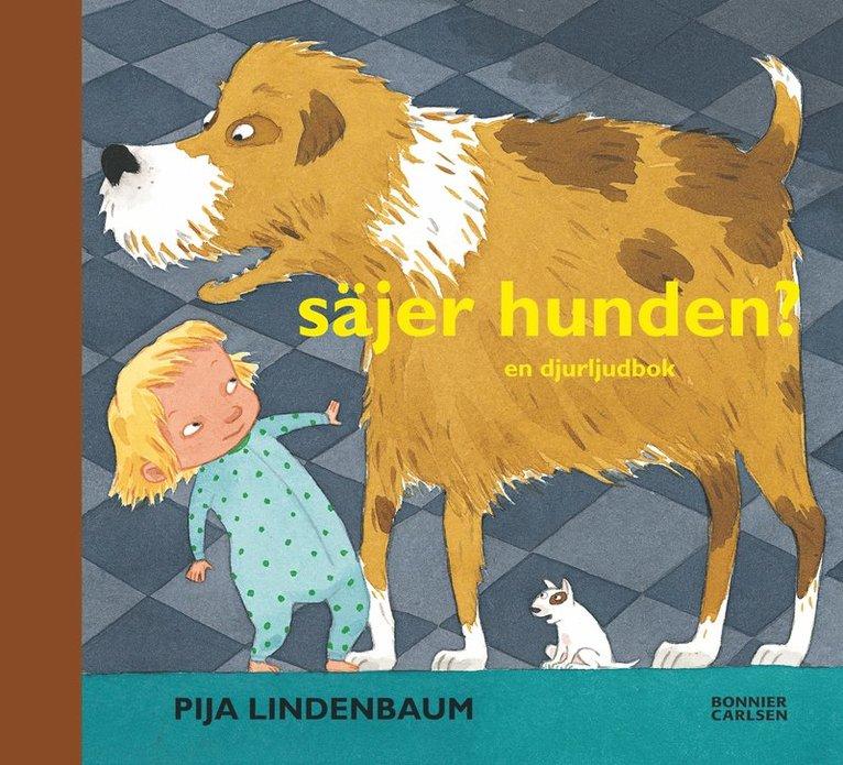 Säjer hunden? : en djurljudbok 1