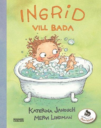 bokomslag Ingrid vill bada