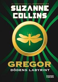 bokomslag Gregor - dödens labyrint