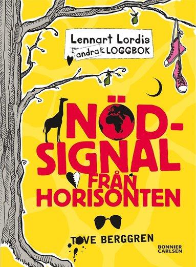bokomslag Lennart Lordis loggbok : nödsignal från horisonten