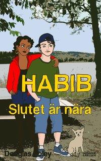 bokomslag Habib. Slutet är nära