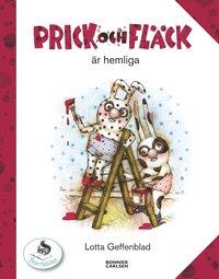 bokomslag Prick och Fläck är hemliga