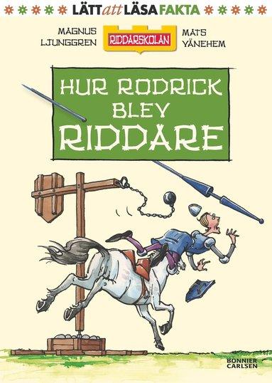 bokomslag Hur Rodrick blev riddare