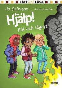 bokomslag Hjälp! Eld och lågor!