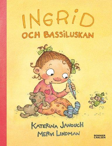 bokomslag Ingrid och Bassiluskan