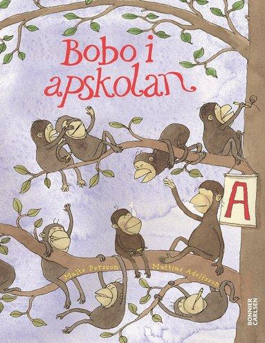 bokomslag Bobo i apskolan : en bildningsroman