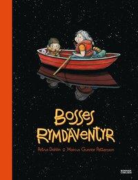 bokomslag Bosses rymdäventyr