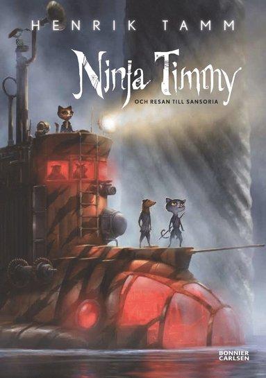 bokomslag Ninja Timmy och resan till Sansoria