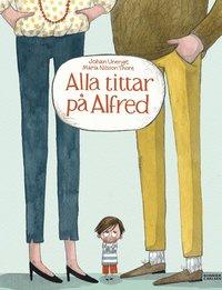 bokomslag Alla tittar på Alfred