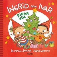 bokomslag Ingrid och Ivar firar jul
