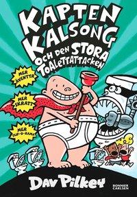 bokomslag Kapten Kalsong och den stora toalettattacken
