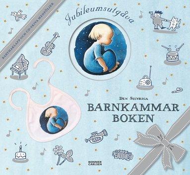 bokomslag Den silvriga barnkammarboken : jubileumsutgåva