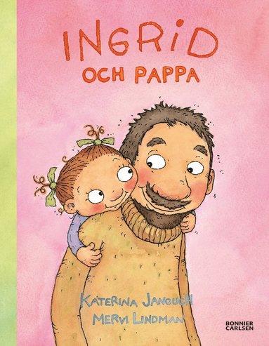 bokomslag Ingrid och pappa