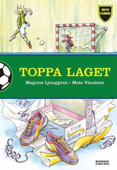 bokomslag Toppa laget