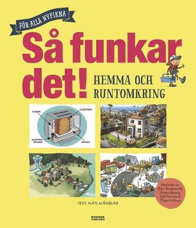 bokomslag Så funkar det : hemma och runtomkring