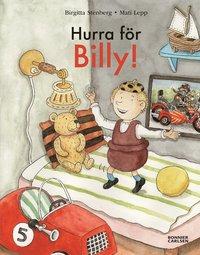 bokomslag Hurra för Billy (Billy och den konstiga dagen/Billy och bollen/Billy på sjukhus)