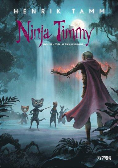 bokomslag Ninja Timmy och den vita apans hemlighet