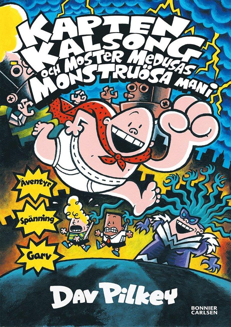 Kapten Kalsong och moster Medusas monstruösa mani 1